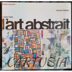 L'art abstrait, Michel SEUPHOR