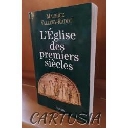 l_eglise_des_premiers_siecles_marice_vallery_radot