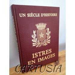 un_siecle_d_histoire_istre_en_image
