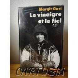 le_vinaigre_et_le_fiel_Gari