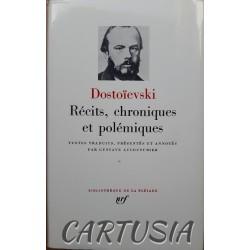 Dostoïevski_Récits_Chroniques_et_Polémiques