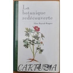 La_botanique_redécouverte,_Aline_Raynal-Roques