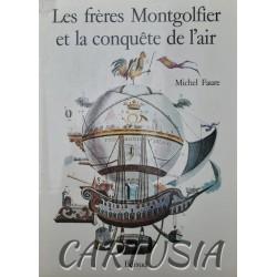 Les_frères_Montgolfier_et_la _conquête_de_l'air,_Michel_Faure