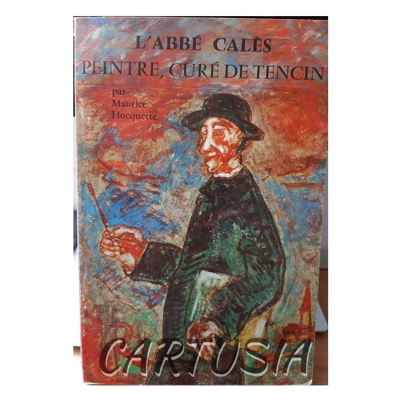 L'abbé_Calès,_peintre,_curé_de_Tencin,_Maurice_Hoquette